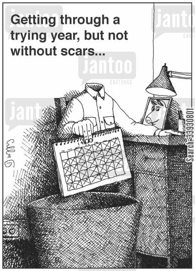 scarred cartoon humor: Getting through a trying year, but not without scars...