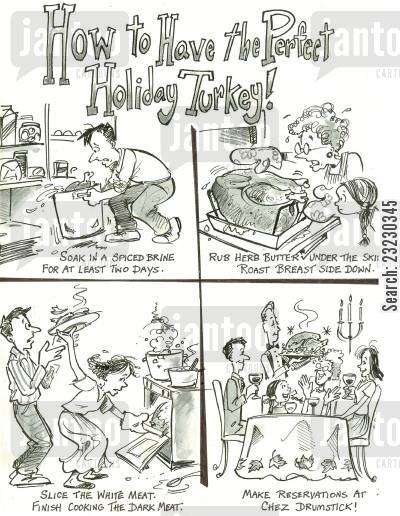 family dinner cartoon humor: How to have the perfect Holiday Turkey!