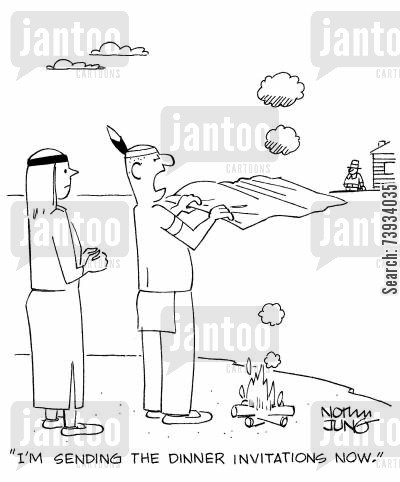 american indian cartoon humor: 'I'm sending the dinner invitations now.'