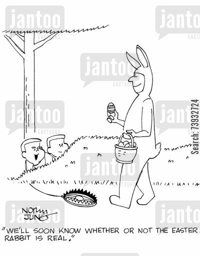 easter myth cartoon humor: 'We'll soon know whether or not the Easter rabbit is real.'