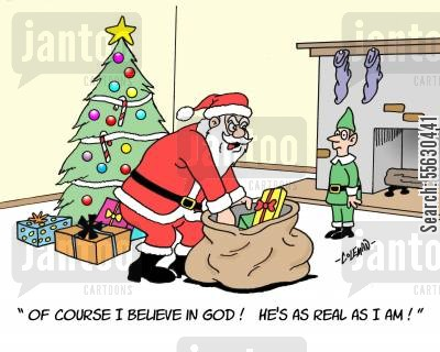 secular beliefs cartoon humor: Santa Believes In God.
