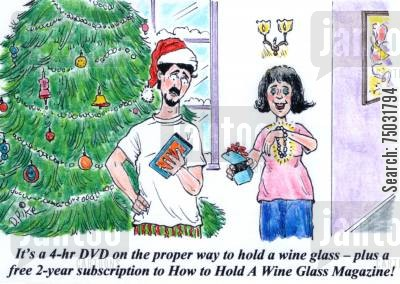 dvd cartoon humor: 'It's a 4-hr DVD on the proper way to hold a wine glass - plus a free 2-year subscription to How to Hold A Wine Glass Magazine!'