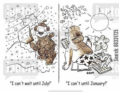 summer time cartoon humor: 'I can't wait until July!... I can't until January!'