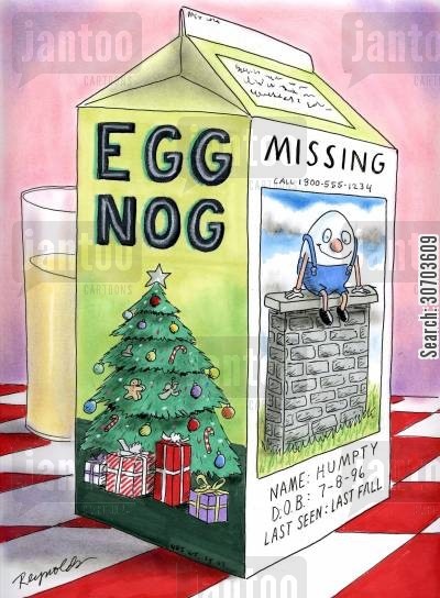 egg nog cartoon humor: Missing Humpty Dumpty Picture on Side of Egg Nog.