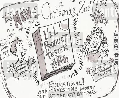 health threat cartoon humor: New for Christmas-'L'il Product Tester'