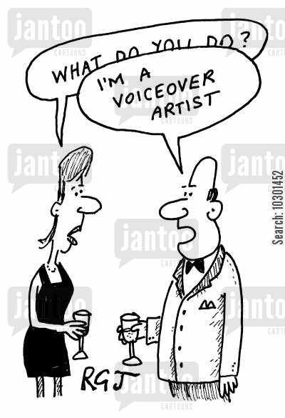 loudness cartoon humor: I'm a voiceover artist.