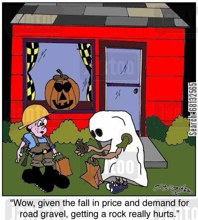 gravel cartoon humor:  'Wow, given the fall in price and demand for road gravel, getting a rock really hurts.'