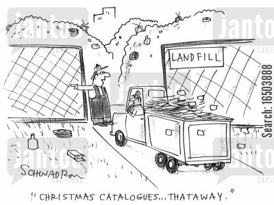 flytip cartoon humor: Landfill site worker - 'Christmas catalogues...thataway.'