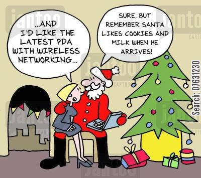 pda's cartoon humor: -...and I'd like the latest PDA with wireless networking... -Sure, but remember Santa likes cookies and milk when he arrives!