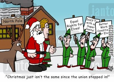 elf cartoon humor: The elf union is picketing Santa's House - 'Christmas just isn't the same since the union stepped in!'