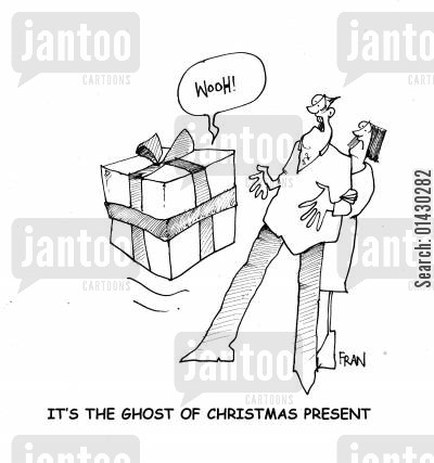 dickins cartoon humor: It's the ghost of Christmas present.