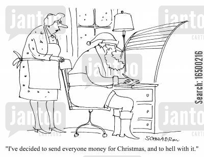 easy route cartoon humor: I've decided to send everyone money for christmas...
