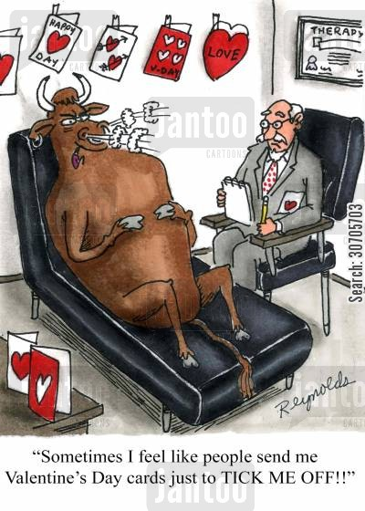 seeing red cartoon humor: 'Sometimes I feel like people send me Valentine's Day cards just to TICK ME OFF!!'