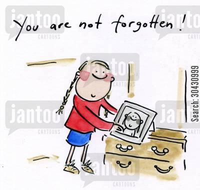 special occasions cartoon humor: You are not forgotten!