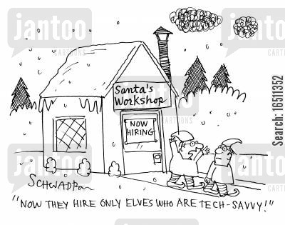 tech savvy cartoon humor: 'Now they hire only elves who are tech-savvy!'