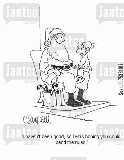 bending cartoon humor: 'I haven't been good, so I was hoping you could bend the rules.'
