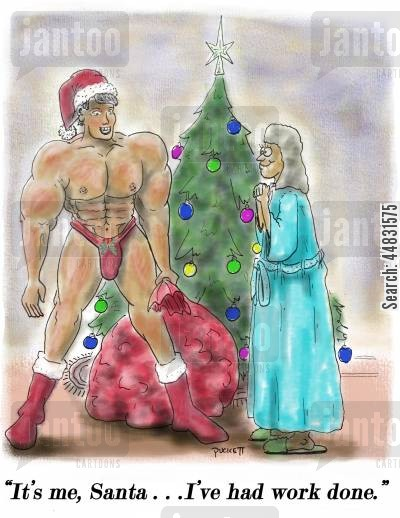 body builder cartoon humor: 'It's me, Santa... I've had work done.'