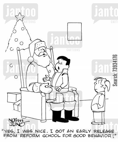 good behavior cartoon humor: 'Yes, I was nice. I got an early release from reform school for good behavior!'