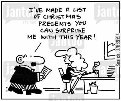 secret santa cartoon humor: 'I've made a list of Christmas presents you can surprise me with this year.'
