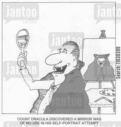 self portraits cartoon humor: Count Dracula discovered a mirror was of no use in his self-portrait attempt.