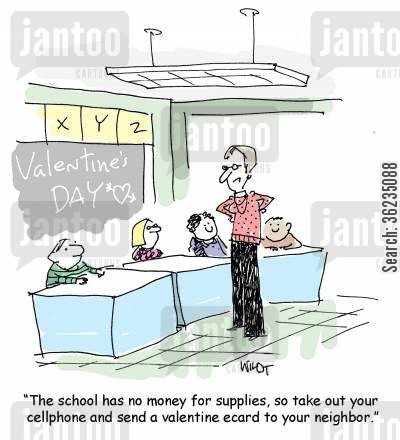 ecards cartoon humor: The school has no money for supplies, so take out your cellphone and send a valentine ecard to your neighbor.