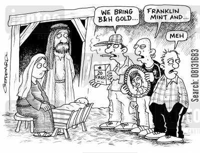 joseph cartoon humor: 'We bring B&H Gold - Franklin Mint and - meh.'