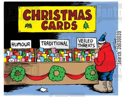 holiday season cartoon humor: Christmas Cards: Humour, Traditional, Veiled Threats.