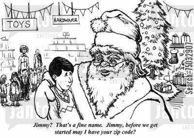 address cartoon humor: 'Jimmy? That's a fine name. Jimmy, before we get started may I have your zip code?'