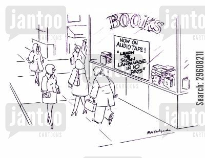 bookshop cartoon humor: Books - Now on audio tape! 'Learn the sign language in 10 days'.