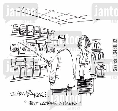 browse cartoon humor: 'Just looking, thanks.'