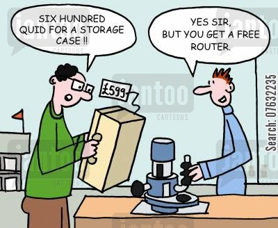 buy one get one free cartoon humor: Six hundred quid for a storage case! Yes sir, but you get a free router.