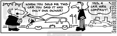 car hire company cartoon humor: When you sold me this car you said it had only one owner!