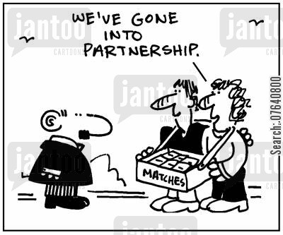 matchstick cartoon humor: 'We've gone into partnership.'