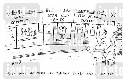 stab vest cartoon humor: 'See? Some businesses are thriving, things aren't all bad.'