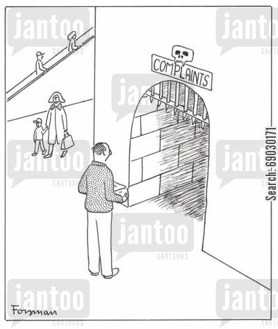 retailer cartoon humor: Sign says: Complaints