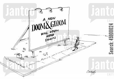 doom and gloom cartoon humor: A New Doom and Gloom Will Open Here Soon.