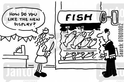 sardine cartoon humor: 'How do you like the new display?'