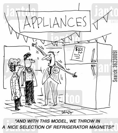 appliance cartoon humor: 'And with this model we throw in a nice selection of refrigerator magnets!'