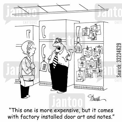 fridge magnet cartoon humor: 'This one is more expensive, but it comes with factory installed door art and notes.'