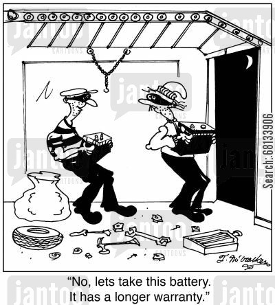 robbery cartoon humor:  'No, lets take this battery. It has a longer warranty.'