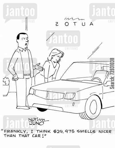 showroom cartoon humor: 'Frankly, I think $29,975 smells nicer than that car!'