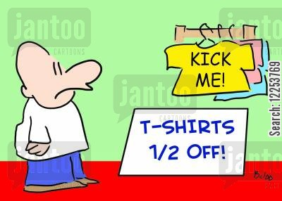 getting kicked cartoon humor: Kick Me Shirts.
