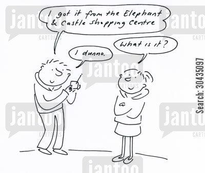 se1 cartoon humor: 'I got it from the Elephant and Castle shopping centre...'