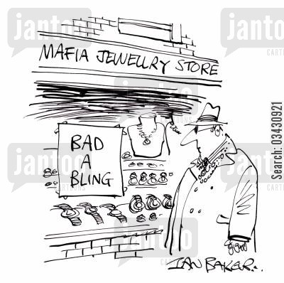 bad a bing cartoon humor: Bad a bling - Mafia Jewellery Store.