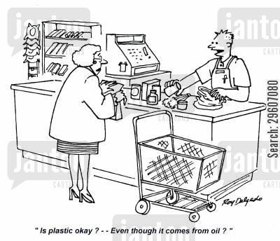 shop assistants cartoon humor: 'Is plastic okay? -- Even though it comes from oil?'