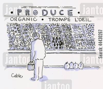 organic vegetables cartoon humor: Shopper in front of store Produce display labeled 'Organic' and 'Trompe l'oeil'.