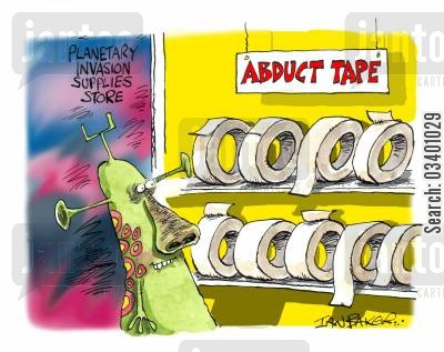 planetary invasion cartoon humor: Planetary Invasion Supplies Store - Abduct Tape.