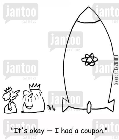 nuclear missiles cartoon humor: 'It's okay -- I had a coupon.'