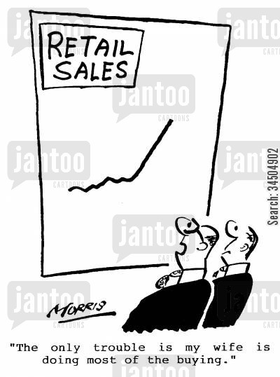 retail sales charts cartoon humor: The only trouble is my wife is doing most of the buying.