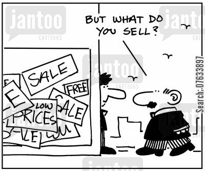 shop keepers cartoon humor: But what do you sell?
